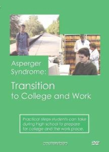 Asperger Syndrome: transition to college and work