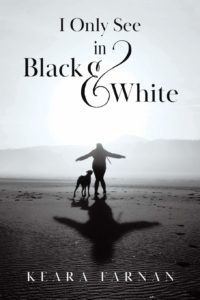 Book Cover Titled I Only See Black & White. A woman and dog strolling on a beach in black and white