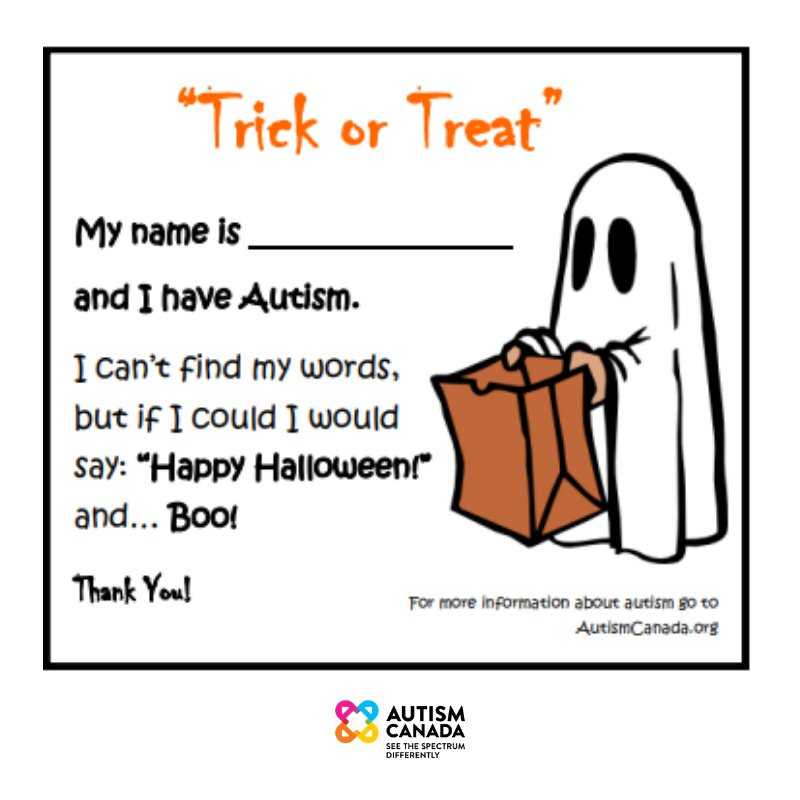 """Trick or Treat Card that says """"My name is and I have Autism. I can't find my words, but if I could I would say """"Happy Halloween!"""" and ... BOO! Thank you! by Autism Canada"""
