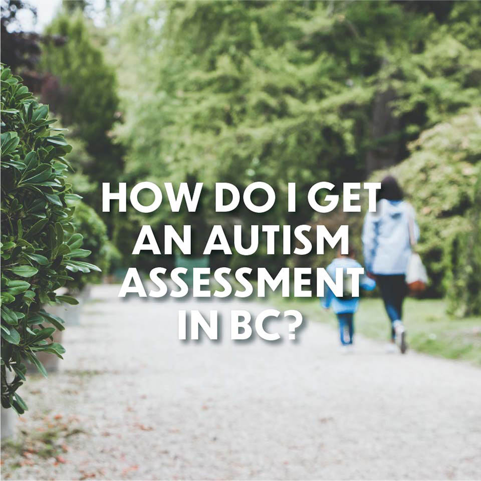 Autism Q and A: Autism Assessment in BC