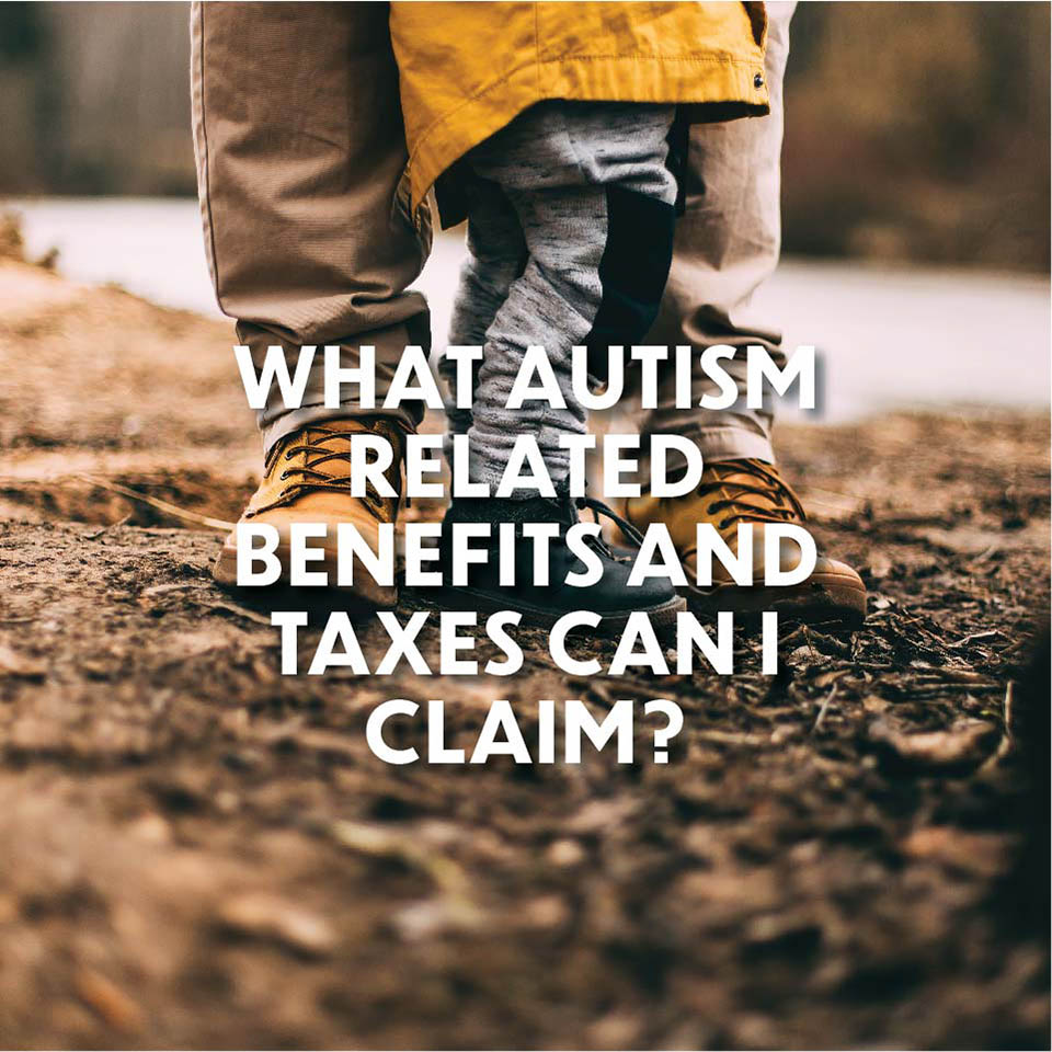 Autism Q and A: Autism-Related Benefits and Taxes